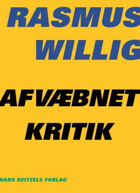 Afvæbnet kritik af Rasmus Willig
