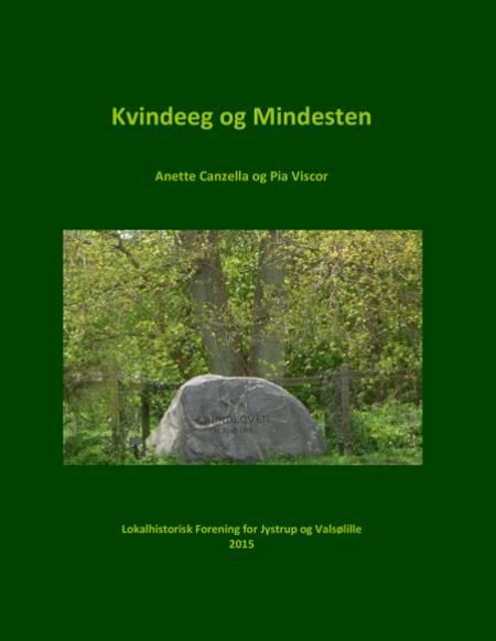 Kvindeeg og Mindesten i Jystrup af Pia Viscor og Anette Canzella