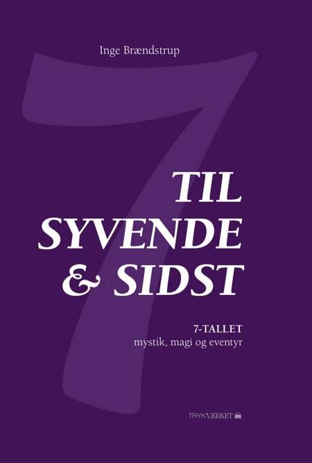 Til syvende & sidst af Inge Brændstrup