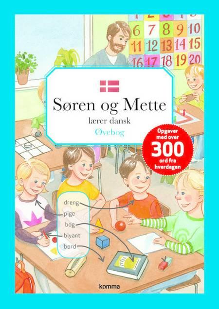 Søren og Mette lærer dansk af Ingen forfatter