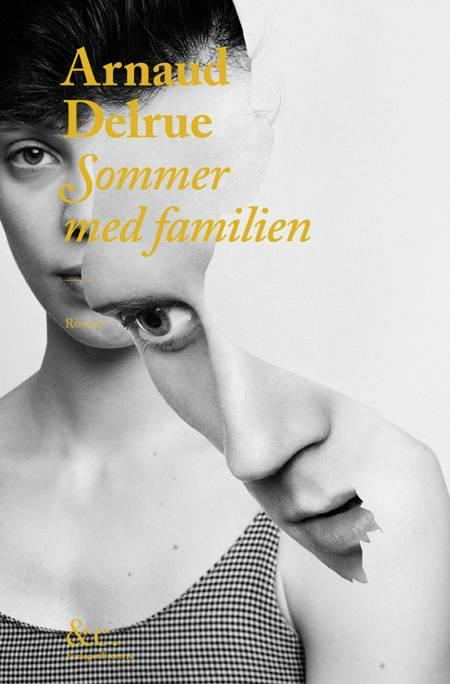 Sommer med familien af Arnaud Delrue