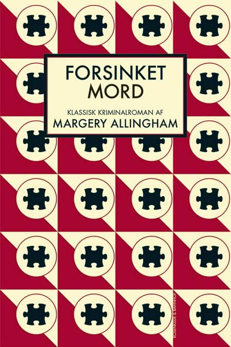 Forsinket mord af Margery Allingham