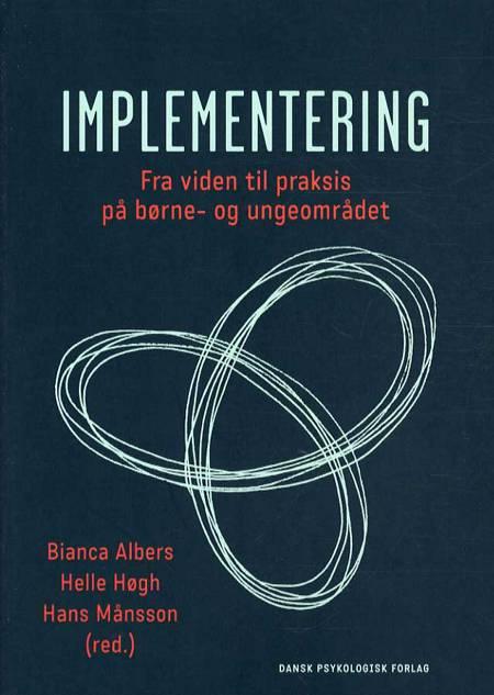 Implementering af Helle Høgh, Hans Månsson og Bianca Albers