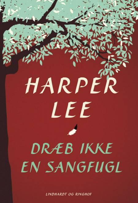 Dræb ikke en sangfugl af Harper Lee