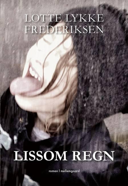Lissom regn af Lotte Lykke Frederiksen
