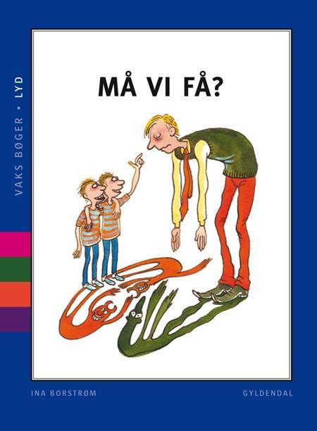 Må vi få? af Ina Borstrøm