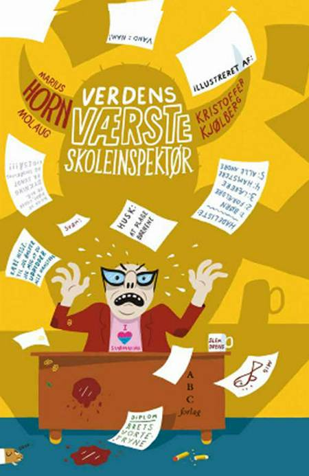 Verdens værste skoleinspektør af Marius Horn Molaug