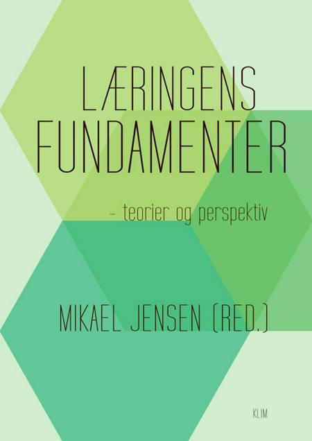 Læringens fundamenter af Mikael Jensen
