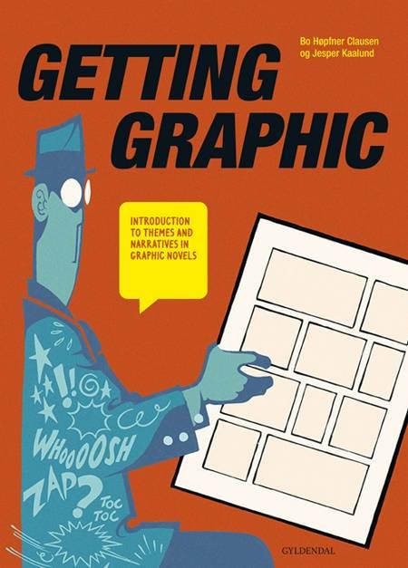 Getting graphic af Bo Høpfner Clausen og Jesper Kaalund