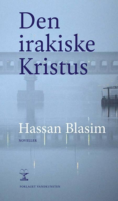 Den irakiske Kristus af Hassan Blasim