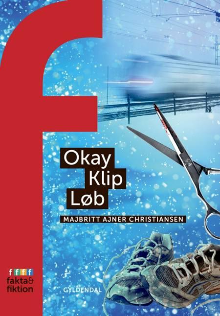 Okay, Klip, Løb af MajBritt Ajner Christiansen
