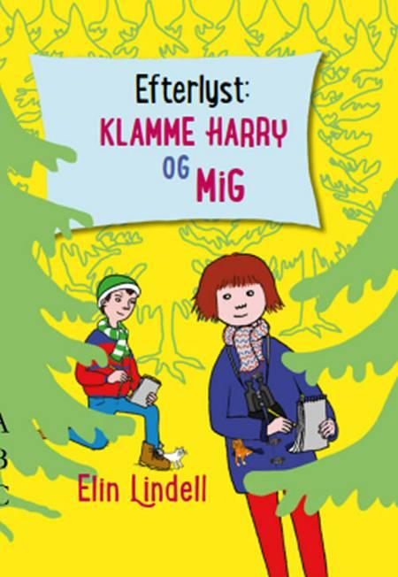 Efterlyst - Klamme Harry og mig af Elin Lindell