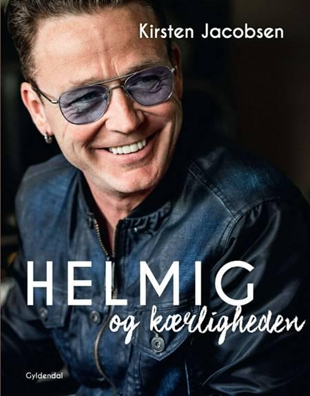 Helmig og kærligheden af Kirsten Jacobsen og Thomas Helmig