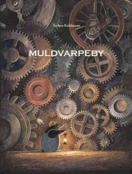Muldvarpeby af Torben Kuhlmann