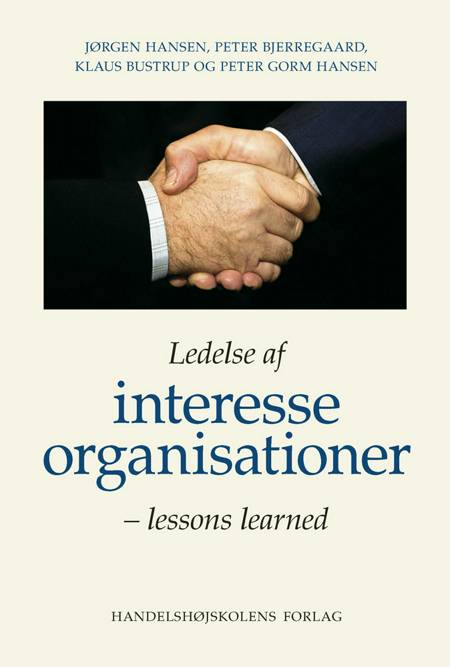 Ledelse af interesseorganisationer af Peter Bjerregaard, Jørgen Hansen og Klaus Bustrup m.fl.