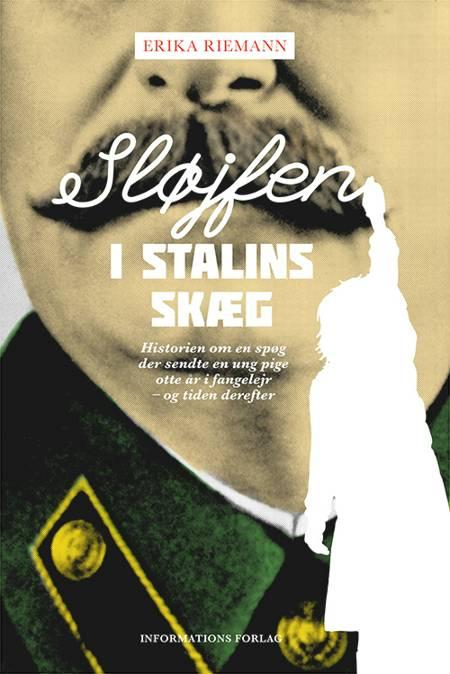 Sløjfen i Stalins skæg af Erika Riemann