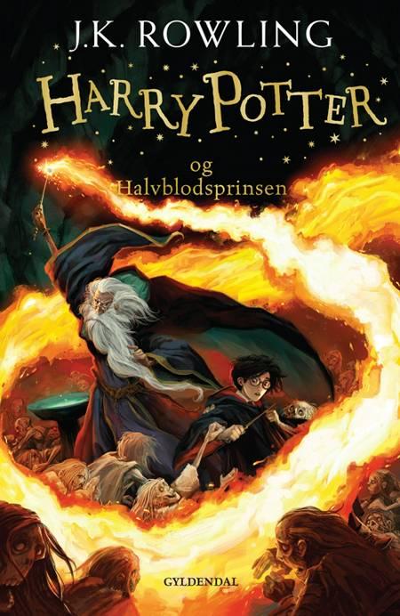 Harry Potter og halvblodsprinsen af J.K. Rowling