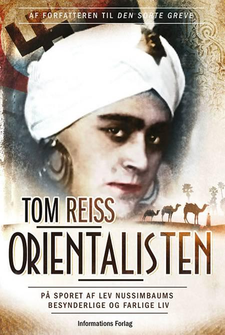 Orientalisten af Tom Reiss
