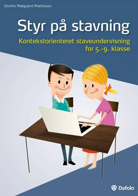 Styr på stavning af Dorthe Mølgaard Mathiasen