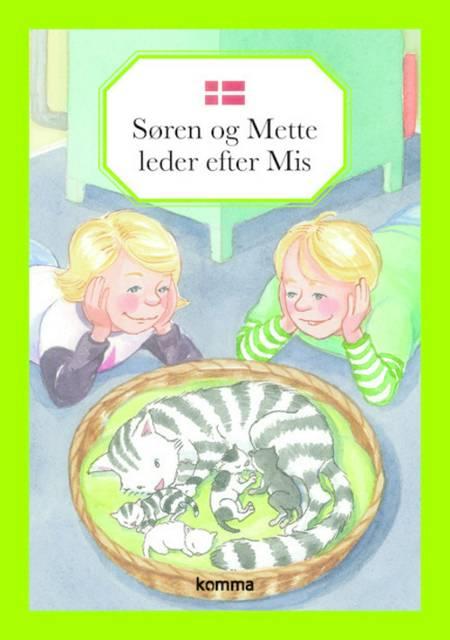 Søren og Mette leder efter Mis af Kirsten Koch Jensen
