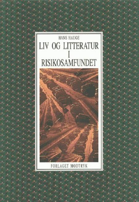 Liv og litteratur i risikosamfundet af Hans Hauge