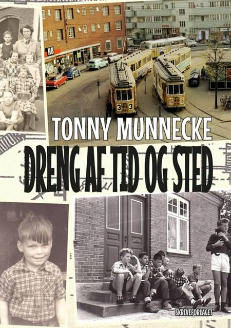 Dreng af tid og sted af Tonny Munnecke