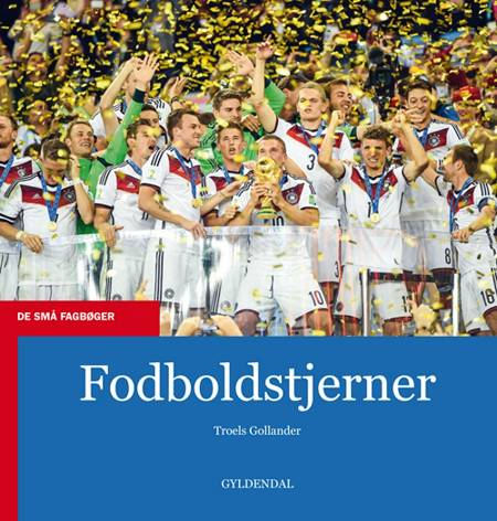 Fodboldstjerner af Troels Gollander