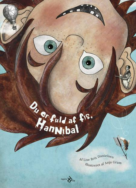 Du er fuld af fis, Hannibal! af Lise Brix Danielsen