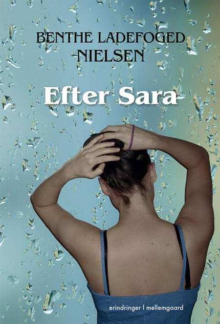 Efter Sara af Benthe Ladefoged Nielsen