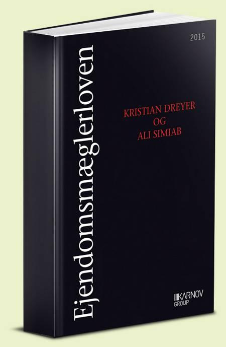 Ejendomsmæglerloven med kommentarer af Kristian Dreyer og Ali Simiab