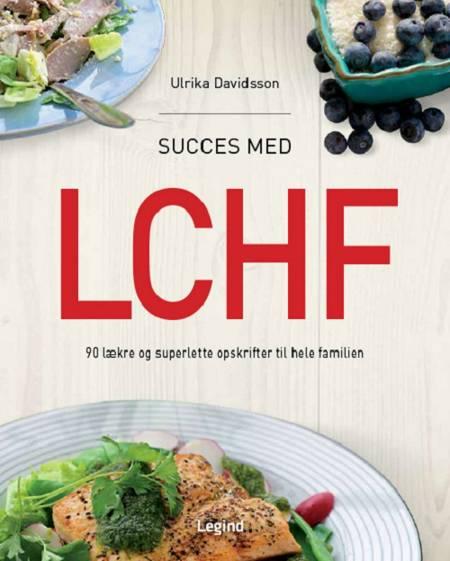 Succes med LCHF af Ulrika Davidsson