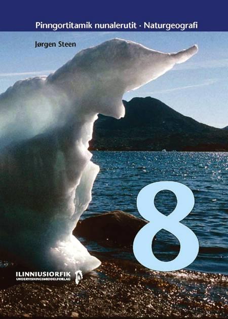 Pinngortitamik nunalerutit 8 af Jørgen Steen
