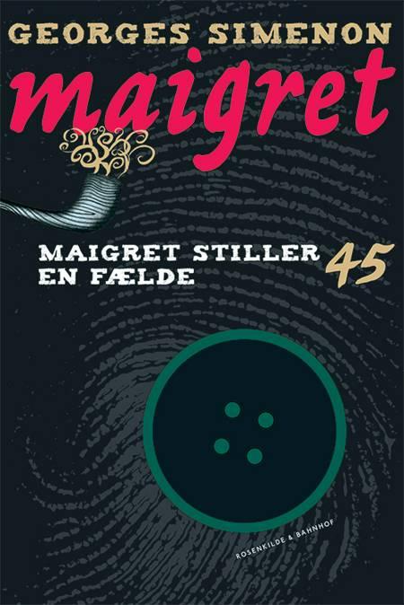 Maigret stiller en fælde af Georges Simenon