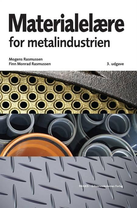 Materialelære for metalindustrien af Borris Pedersen, Mogens Rasmussen og Finn Monrad Rasmussen