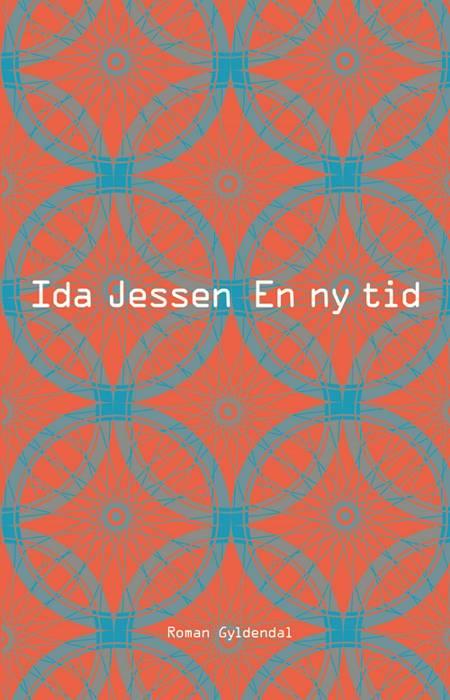 En ny tid af Ida Jessen