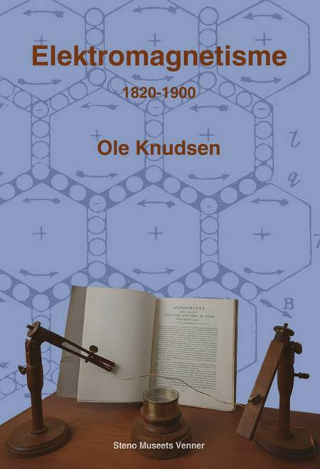 Elektromagnetisme 1820-1900 af Ole Knudsen