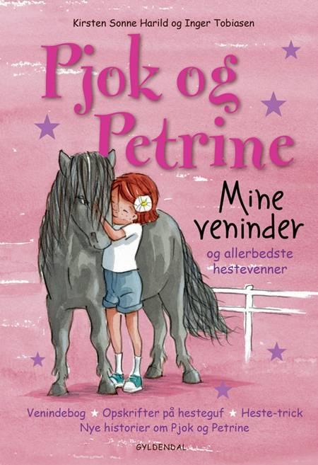 Mine veninder - og allerbedste hestevenner af Kirsten Sonne Harild
