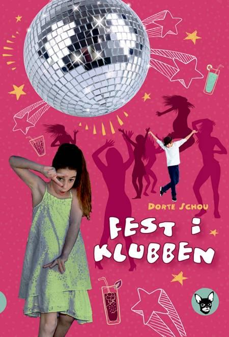 Fest i klubben af Dorte Schou
