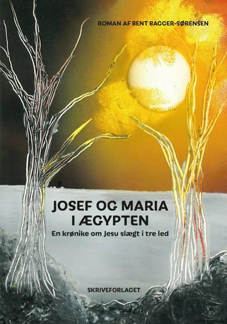 Josef og Maria i Ægypten af Bent Bagger-Sørensen