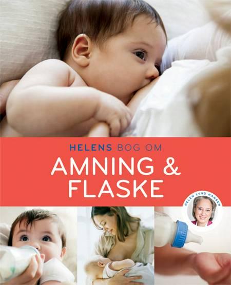 Helens bog om amning & flaske af Helen Lyng Hansen