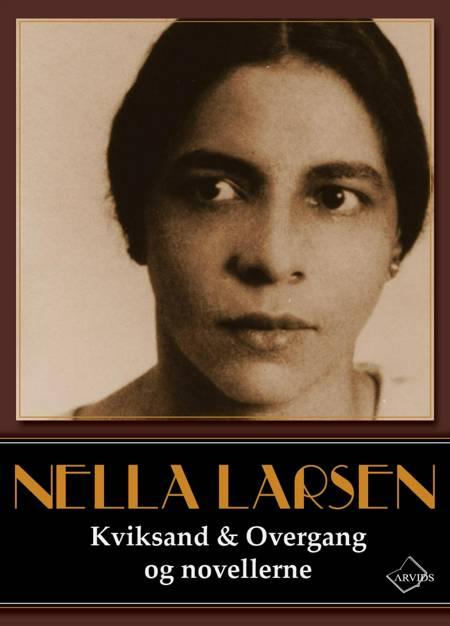 Kviksand & Overgang og novellerne af Nella Larsen