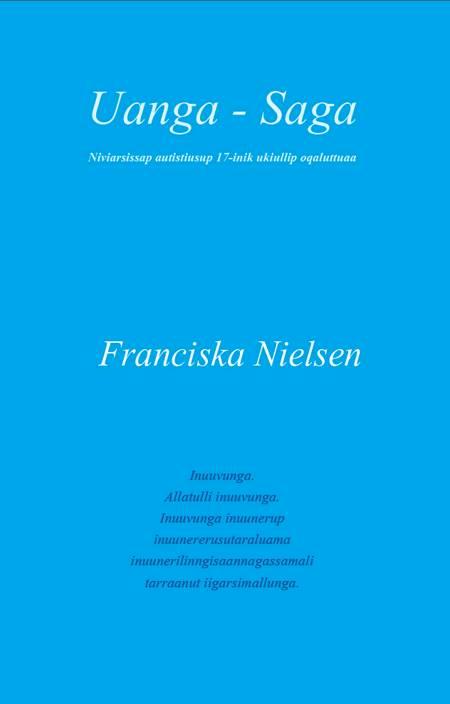 Uanga - Saga af Franciska Nielsen