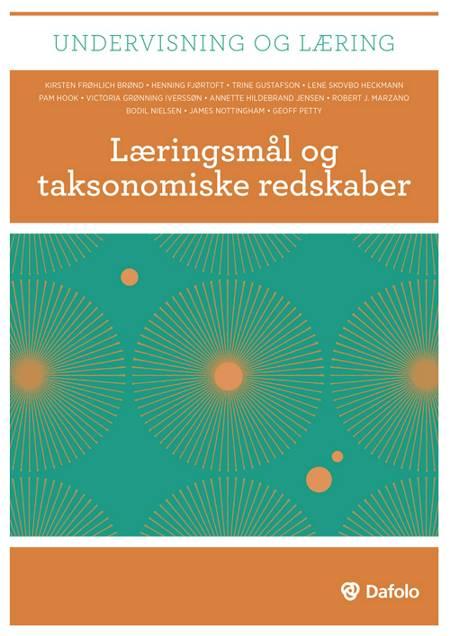 Læringsmål og taksonomiske redskaber af Trine Gustafson, Kirsten Frøhlich Brønd og Henning Fjørtoft m.fl.
