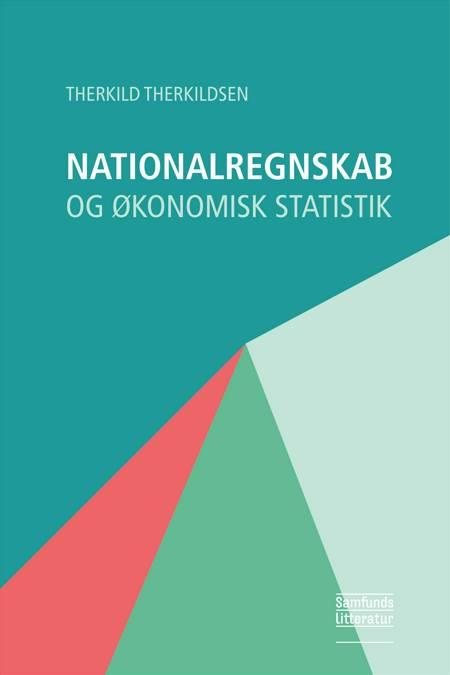 Nationalregnskab og økonomisk statistik af Therkild Therkildsen