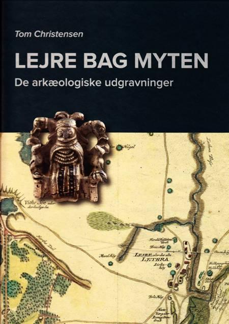 Lejre bag myten af Tom Christensen