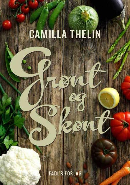 Grønt og skønt af Camilla Thelin