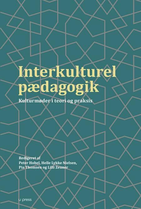 Interkulturel pædagogik af Helle Lykke Nielsen, Pia Thomsen og Peter Hobel m.fl.