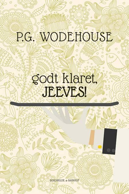Godt klaret, Jeeves! af P.G. Wodehouse og Wodehouse