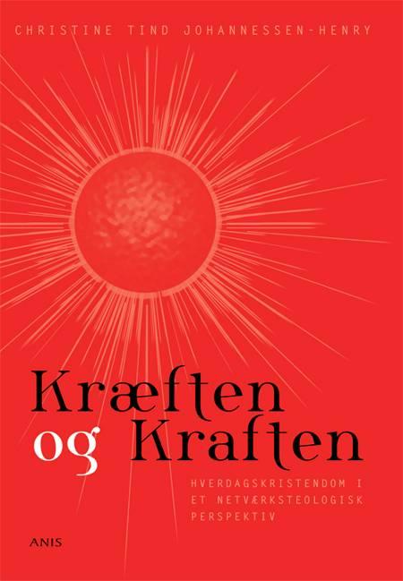 Kræften og kraften af Christine Tind Johannessen-Henry