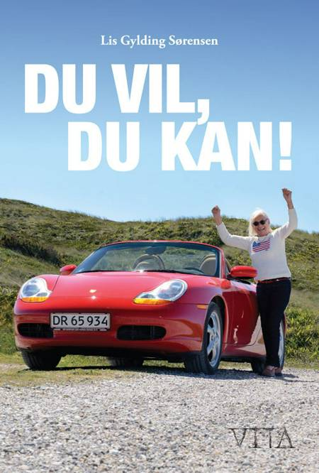 Du vil, du kan! af Lis Gylding Sørensen